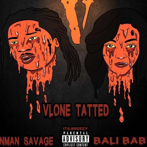 Bali Baby Feat. ManMan Savage – Vlone Tatted