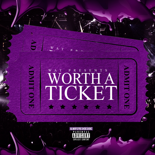 Worth A Ticket Volume 1