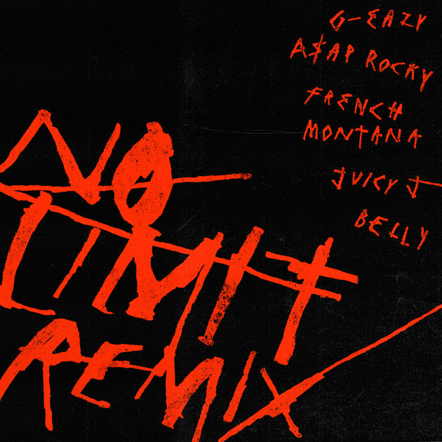 G-Eazy Feat. A$AP Rocky, French Montana, Juicy J & Belly – No Limit (Remix)