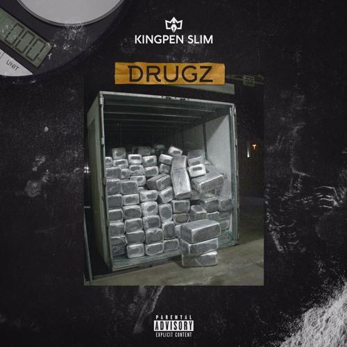 Kingpen Slim – Drugz