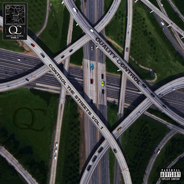 Stream Quality Control's 'Control The Streets, Vol. 1'