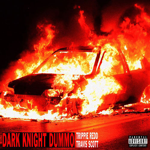 Trippie Redd Feat. Travis Scott – Dark Knight Dummo