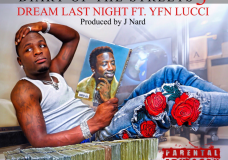 Ralo Feat. YFN Lucci – Dream Last Night