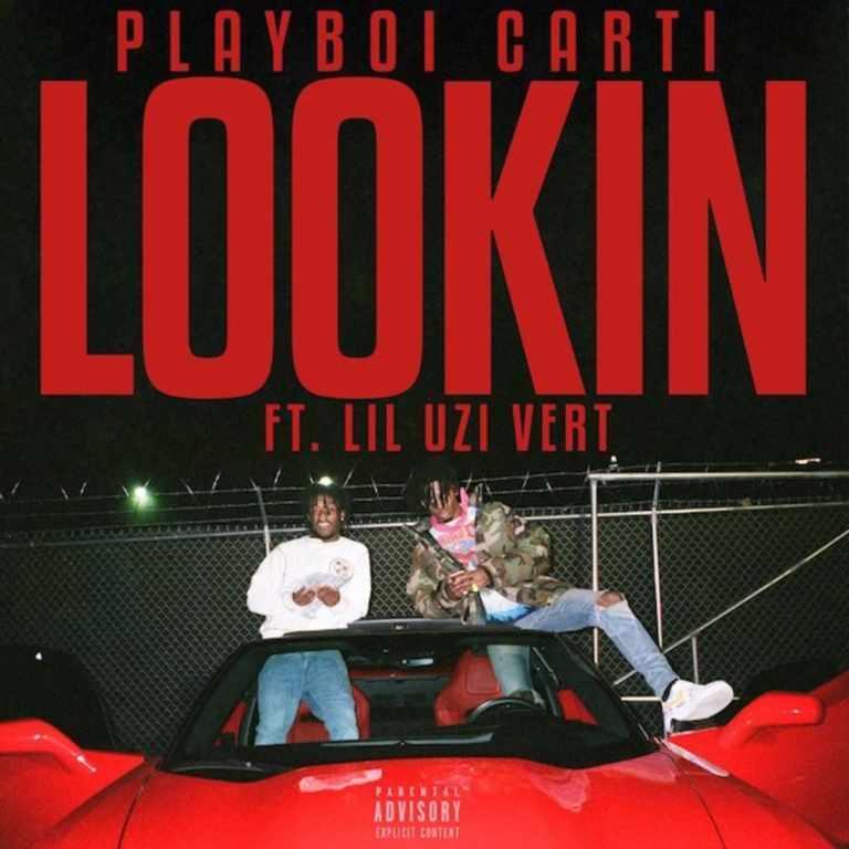 Playboi Carti Feat. Lil Uzi Vert – Lookin (Video)