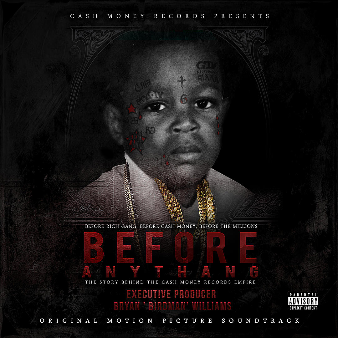 Cash Money: Before Anythang Soundtrack (Stream)
