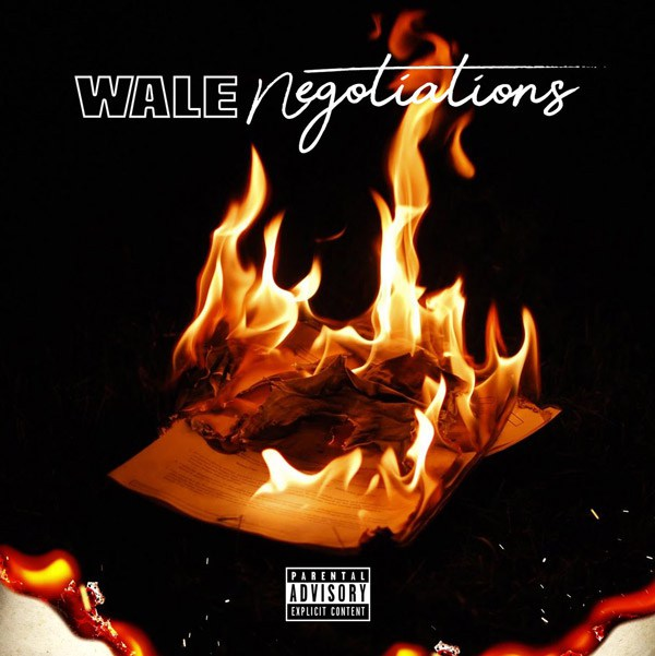 """Wale – """"Negotiations"""""""