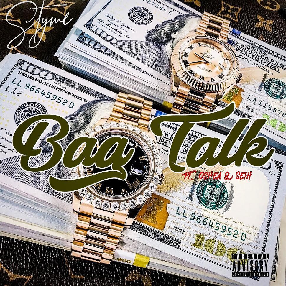 Styme Feat. Oshea & Seih – Bag Talk