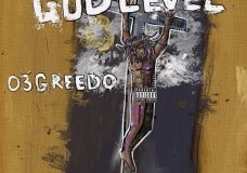 03 Greedo – 'God Level' (Stream)