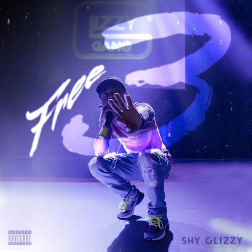 """Shy Glizzy – """"Free 3"""""""