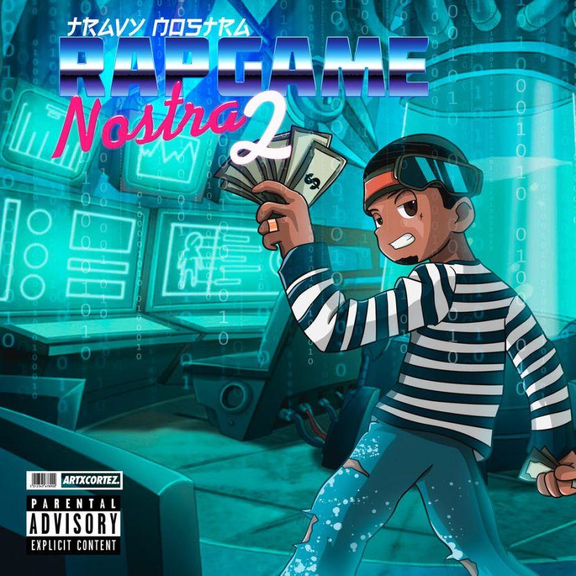 Travy Nostra – Rap Game Nostra 2 (Stream)