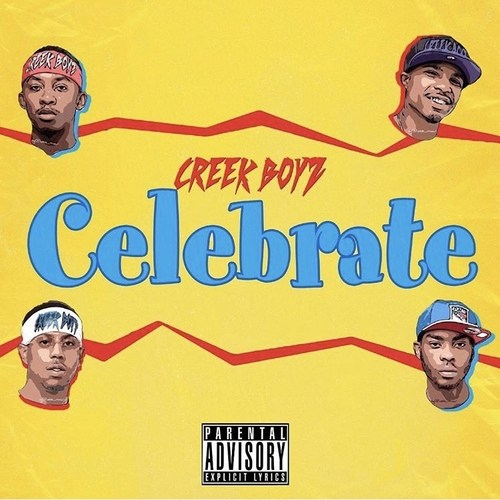 """Creek Boyz – """"Celebrate"""""""