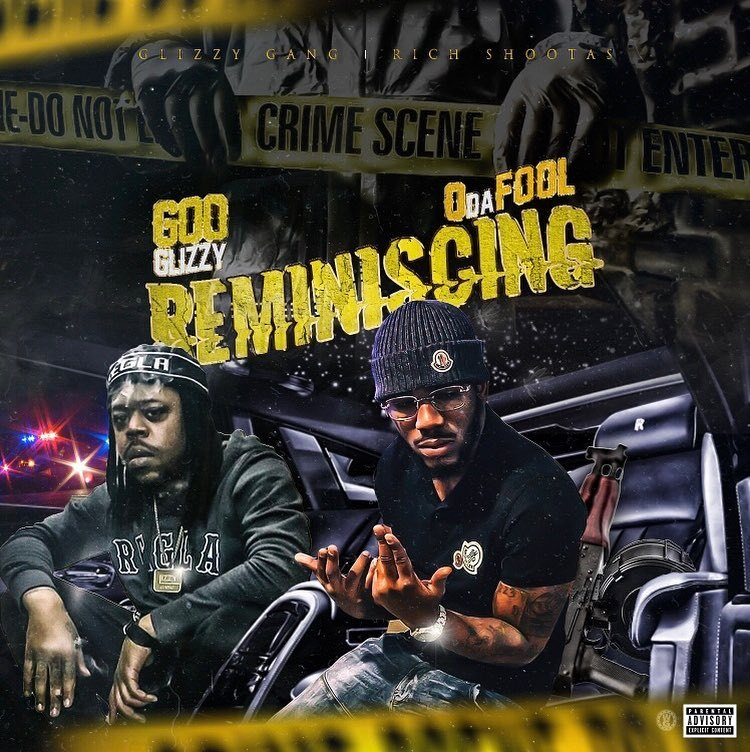 "Goo Glizzy Feat. Q Da Fool – ""Reminiscing"""