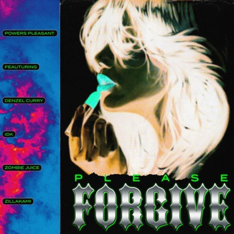 Powers Pleasant Feat. Denzel Curry, IDK, Zombie Juice & Zillakami – Please Forgive