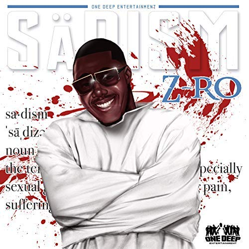 Z-Ro – 'Sadism' (Stream)
