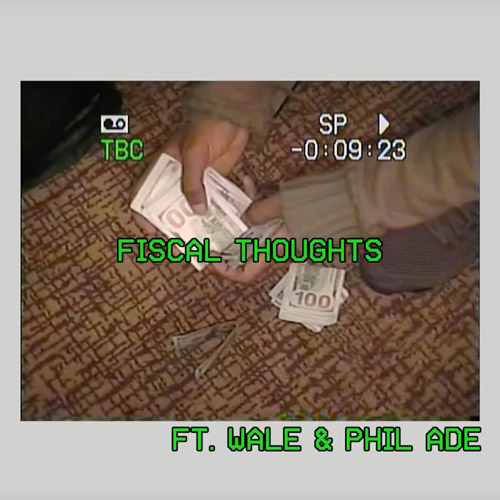 """Smoke DZA Feat. Wale & Phil Ade – """"Fiscal Thoughts"""""""