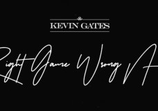 """Kevin Gates – """"Right Game Wrong N***a"""""""