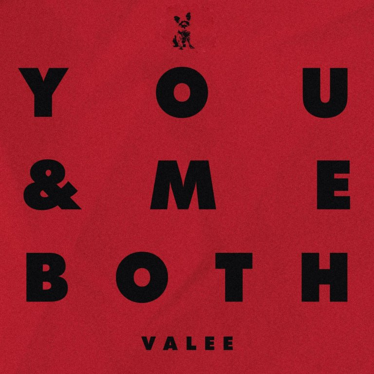 """Valee – """"You & Me Both"""""""