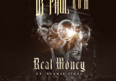 "DJ Paul Feat. Beanie Sigel – ""Real Money"""