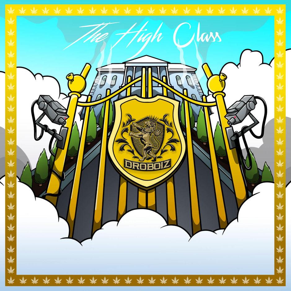 DroBoiz – 'The High Class' (Stream)