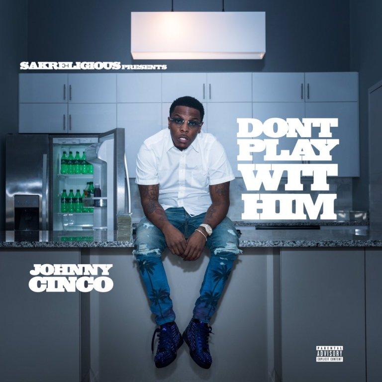 Johnny Cinco – Don't Play Wit Him (Stream/Review)