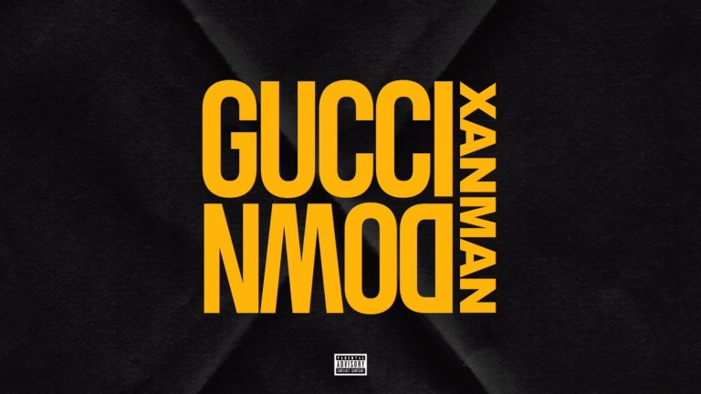 Xanman – Gucci Down