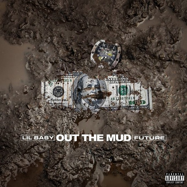 "Lil Baby Feat. Future – ""Out The Mud"""