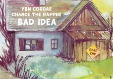 "YBN Cordae & Chance The Rapper – ""Bad Idea"" (Video)"