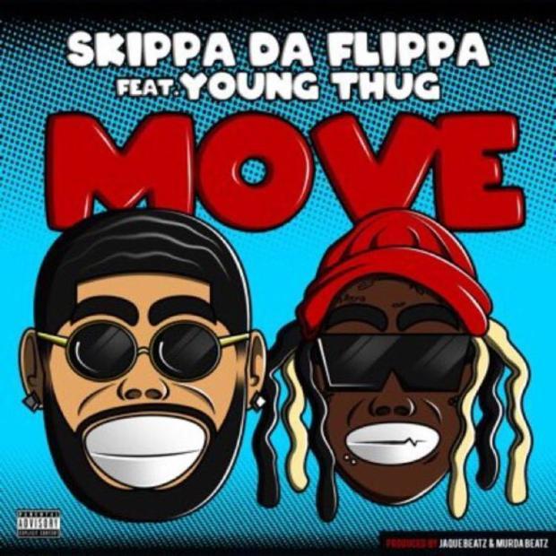"""Skippa Da Flippa Feat. Young Thug – """"Move"""""""