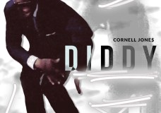 "Cornell Jone$ feat. Money Montana & Baby 9eno – ""Diddy"" (& More)"