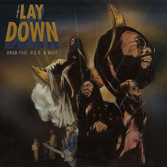 """DRAM Feat. H.E.R. & Watt – """"The Lay Down"""" (Video)"""