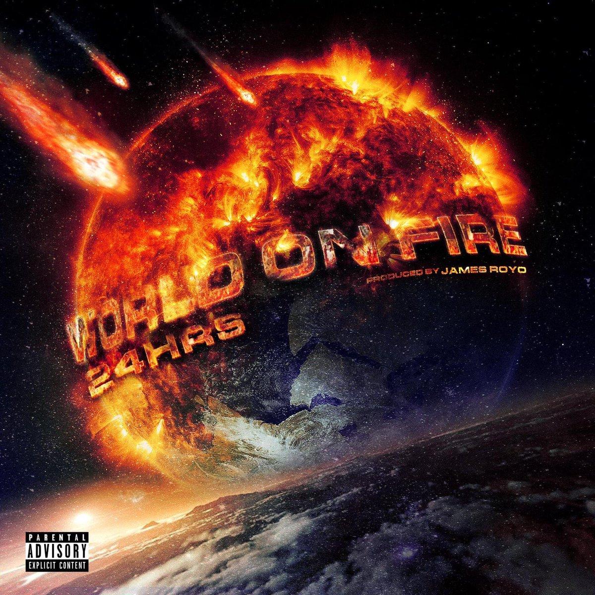 24hrs – 'World On Fire' (Stream)