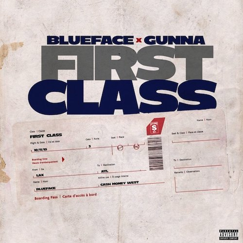 "Blueface Feat. Gunna – ""First Class"""