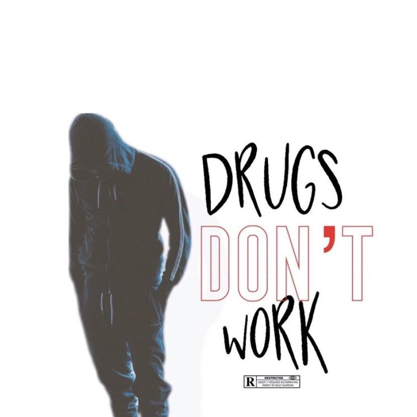 Travy Nostra – 'Drugs Don't Work' (Stream)