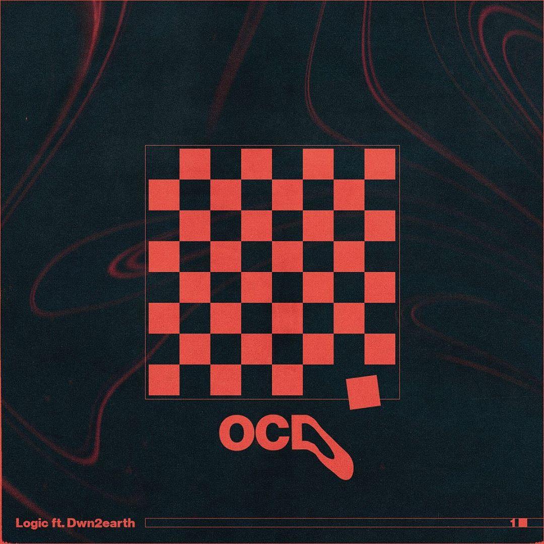 """Logic Feat. Dwn2earth – """"OCD"""""""