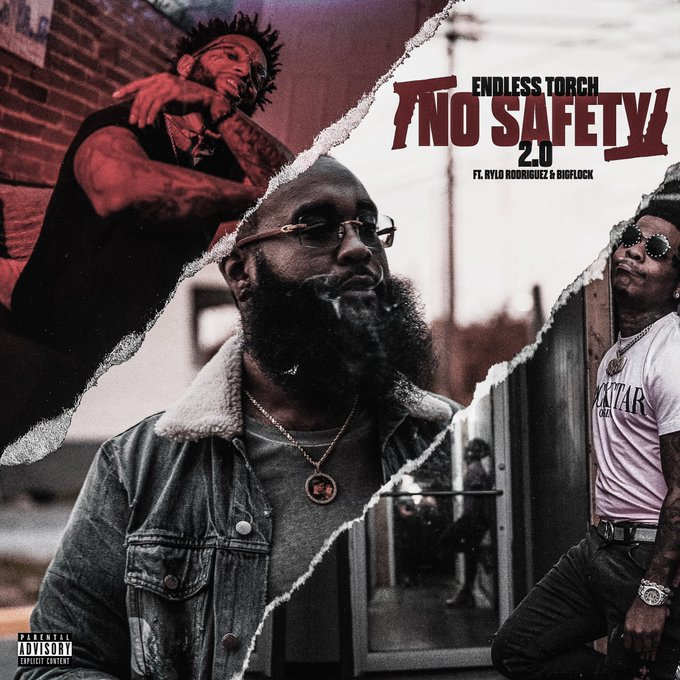 "Endless Torch Feat. Big Flock & Rylo Rodriguez – ""No Safety 2.0"""