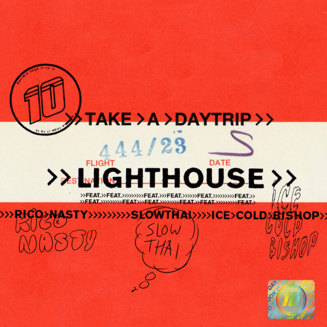 "Take A Daytrip Feat. Rico Nasty, slowthai & ICECOLDBISHOP – ""Lighthouse"""