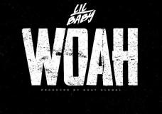 "Lil Baby – ""Woah"""