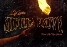 "LyQuin – ""Shoulda Known"""