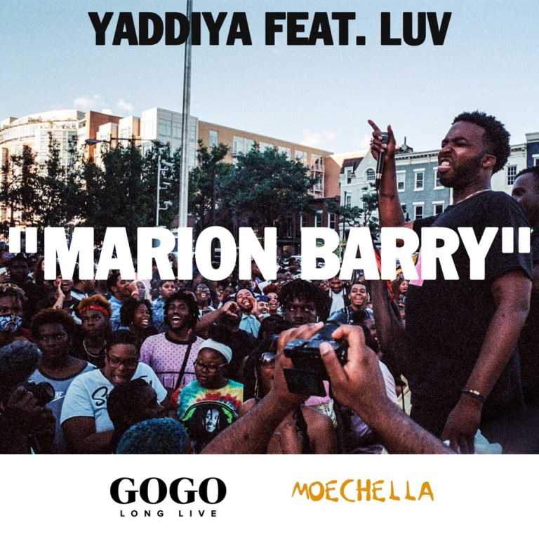 "Yaddiya Feat. Luv – ""Marion Barry"""