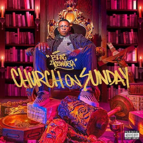 Blac Youngsta – 'Church On Sunday' (Stream)