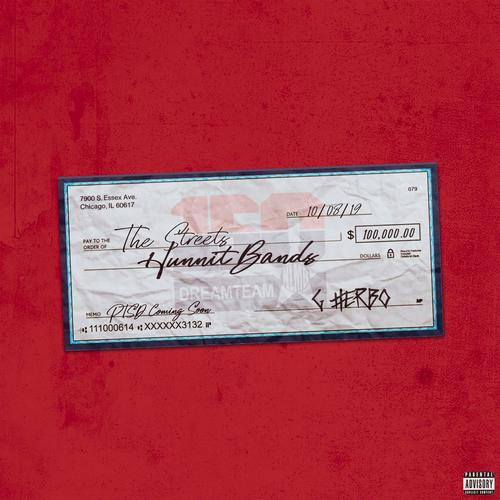 """G Herbo – """"Hunnit Bands"""""""
