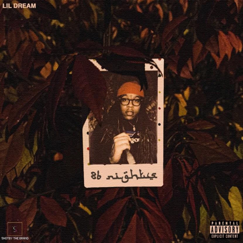 Lil Dream – '86 Nights' (EP Stream)