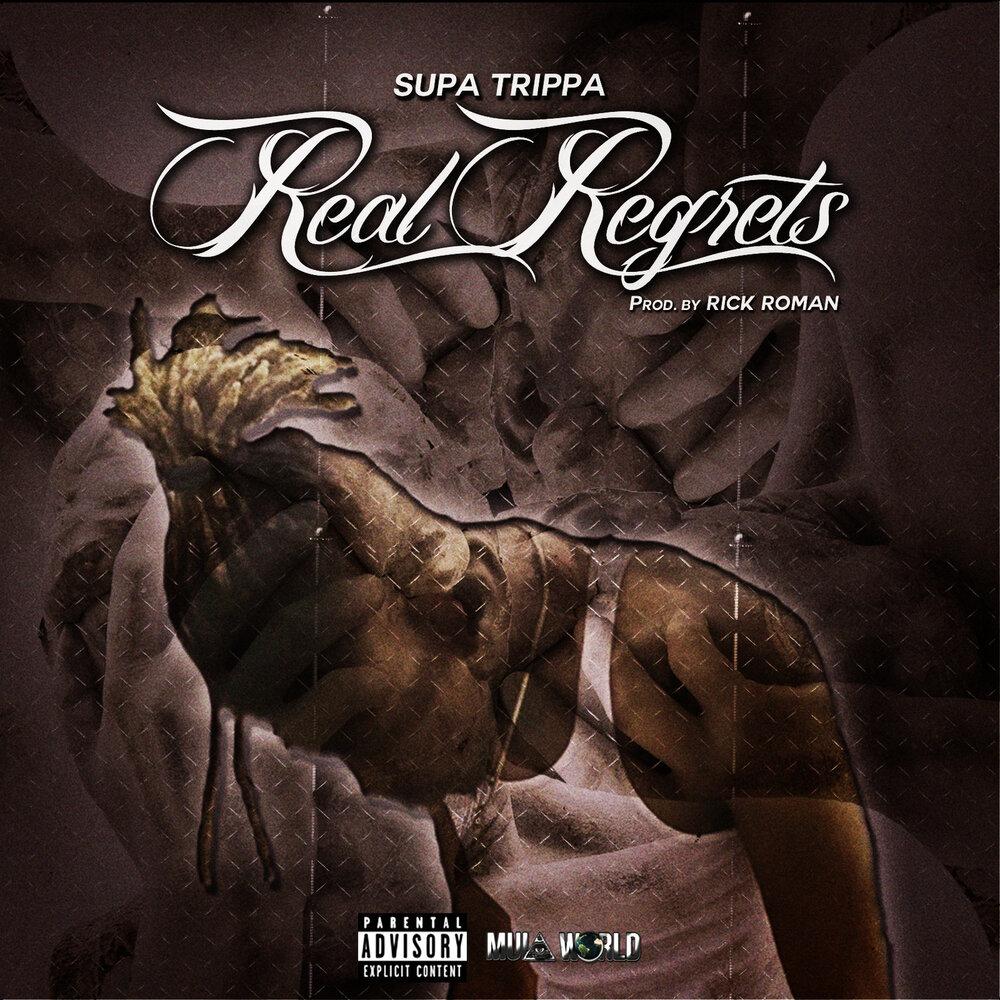 """Supa Trippa – """"Real Regrets"""""""