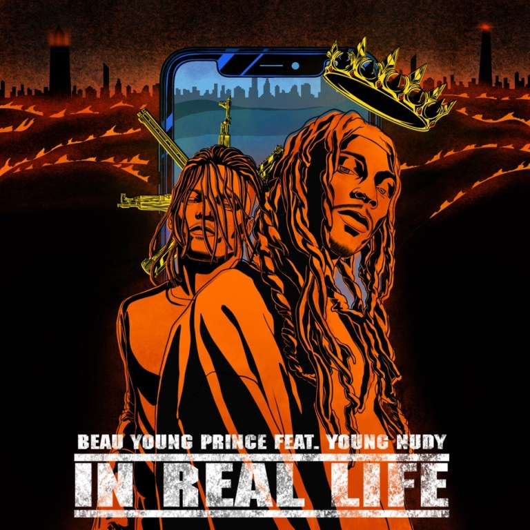 "Beau Young Prince Feat. Young Nudy – ""In Real Life"""