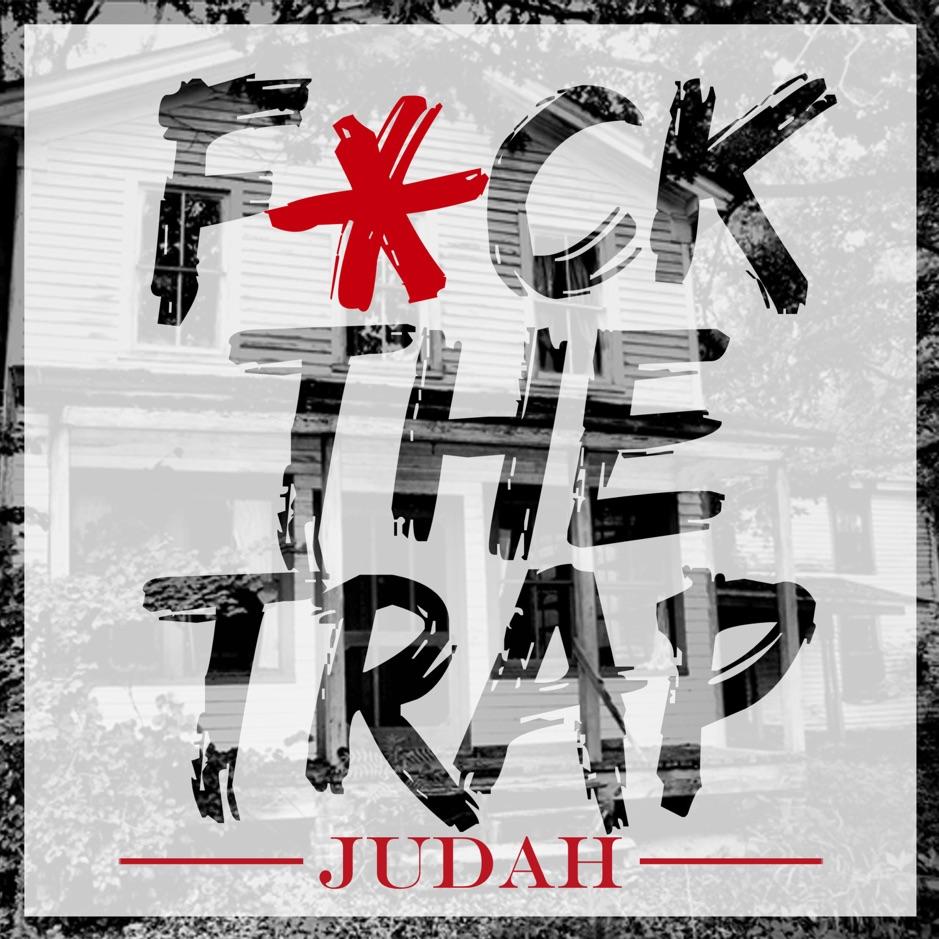 Judah – 'F*** The Trap' (Stream)