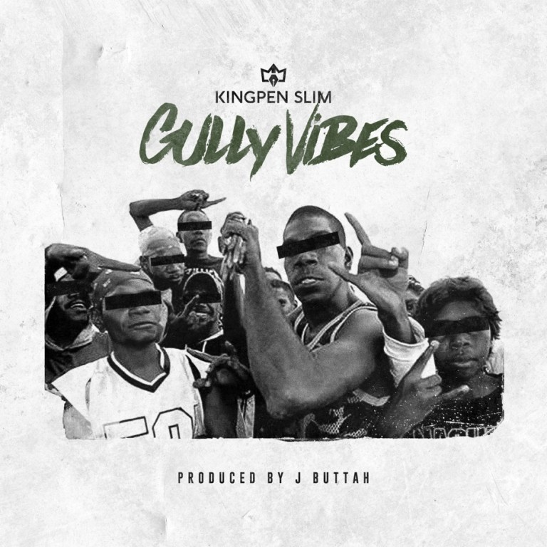 "Kingpen Slim – ""Gully Vibes"""
