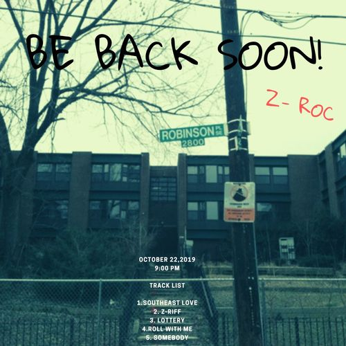 Z-Roc – 'Be Back Soon' (Stream)