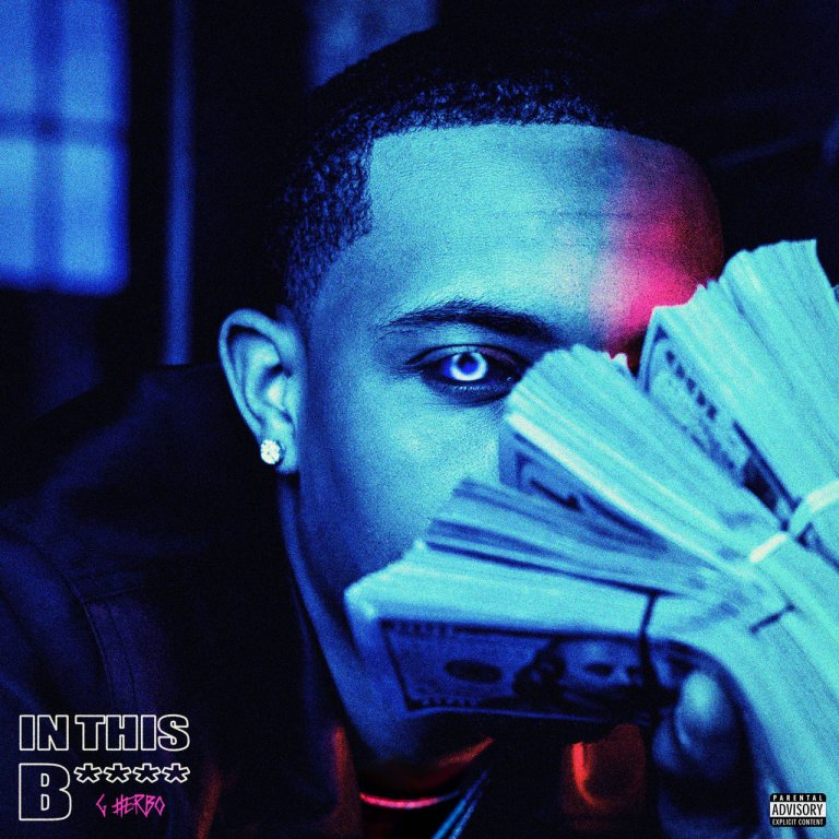 "G Herbo – ""In This B***h"""