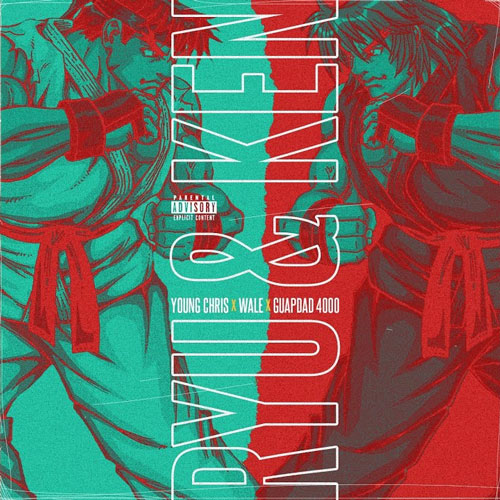 "Young Chris, Wale & Guapdad 4000 – ""Ryu & Ken"""