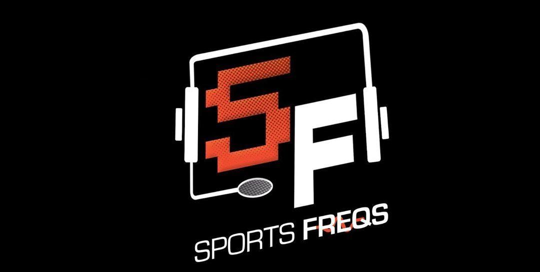 SportsFreqs Podcast: Episode 03 (Part 1) + Bonus